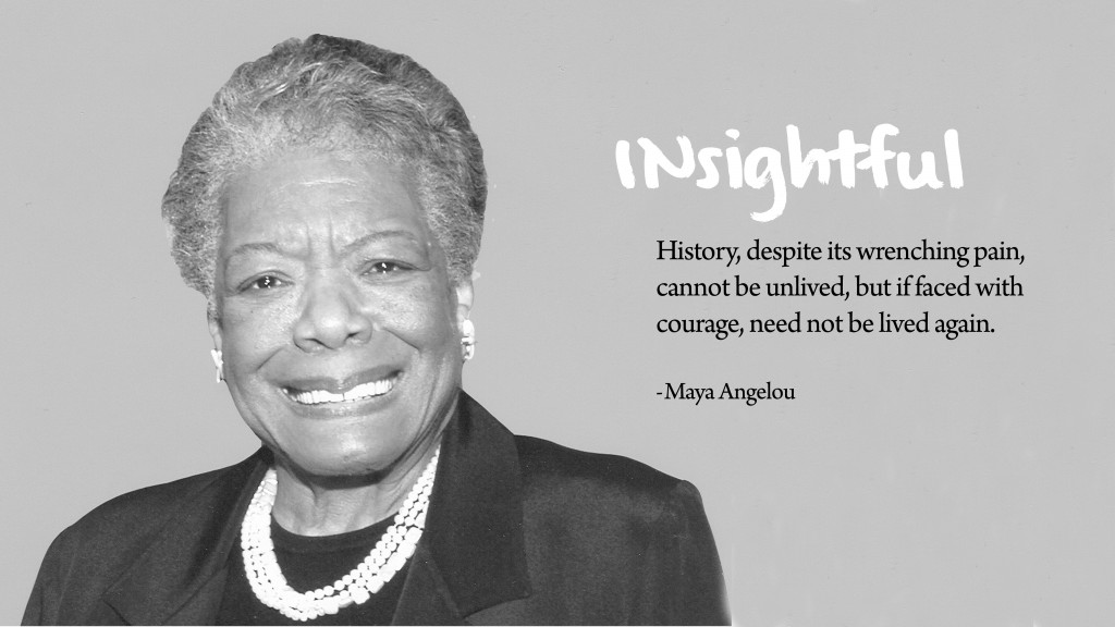 11 Maya Angelou Quotes You Should Not Miss 303live