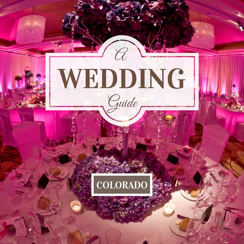 A Wedding Guide Colorado