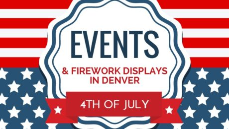 Events and Firework Displays in Denver 4th of July